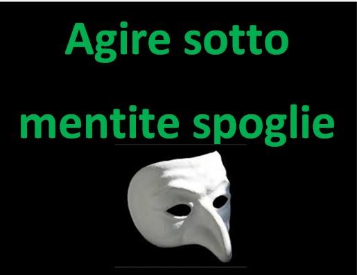 agire_sotto_mentite_spoglie_immagine